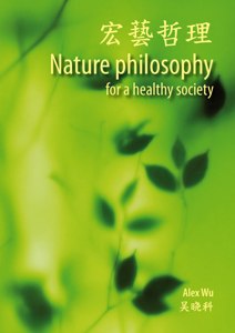Nature philosophy for a healthy society